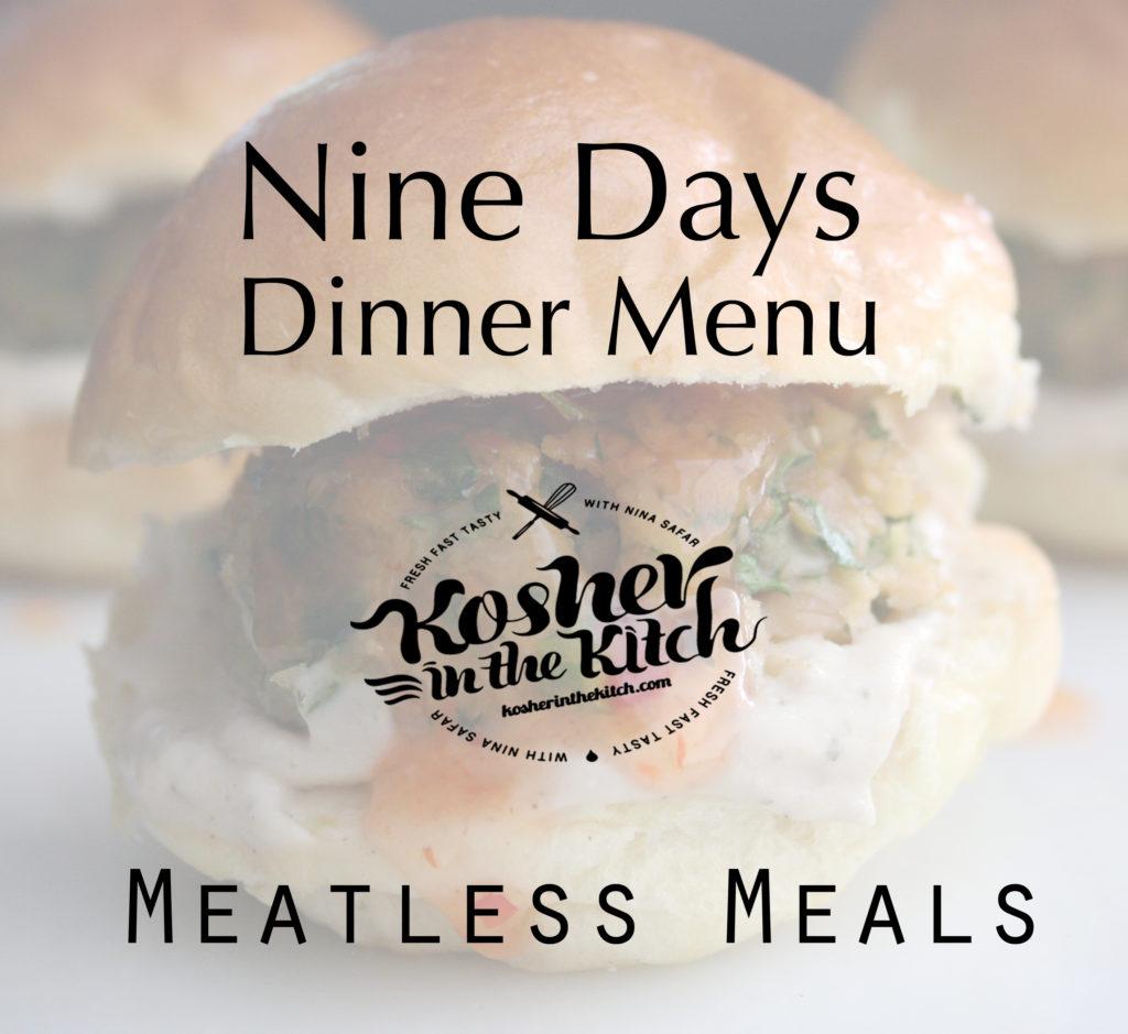 Nine Days Dinner Menu - Meatless Meals!